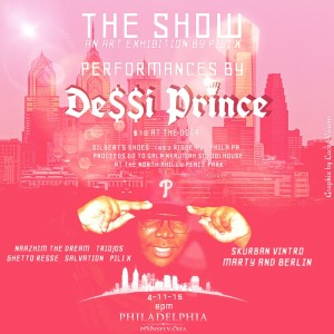 Come out April 11th to see De$$i  Prince. Show starts at 8pm  door coverage $10